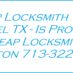 Cheap Locksmith Manvel TX - Provided By Cheap Locksmith Houston 713-322-0009