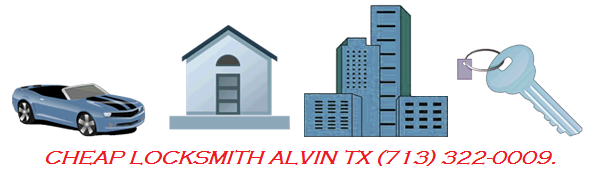 Cheap Locksmith Alvin TX - The Best And The Most Affordable Locksmith In Alvin TX (713) 322-0009.